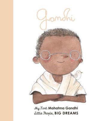 Mahatma Gandhi: My First Mahatma Gandhi book