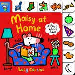 Maisy at Home: A First Words Book book