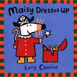 Maisy Dresses Up book