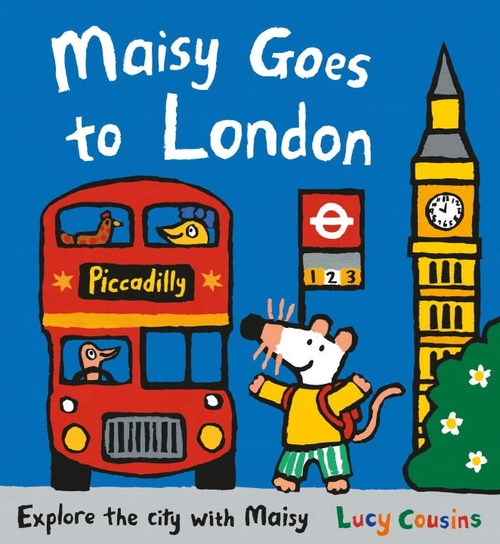 Maisy Goes to London: A Maisy First Experiences Book book
