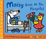 Maisy Goes to the Hospital book