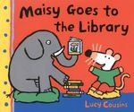 Maisy Goes to the Library book