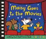 Maisy Goes to the Movies: A Maisy First Experiences Book book