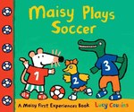 Maisy Plays Soccer book