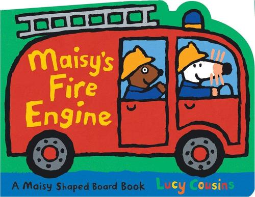 Maisy's Fire Engine: A Maisy Shaped Board Book book