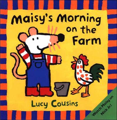 Maisy's Morning on the Farm book