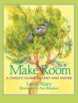 Make Room: A Child's Guide to Lent and Easter book
