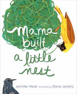 Mama Built a Little Nest book
