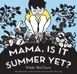 Mama, Is It Summer Yet? book