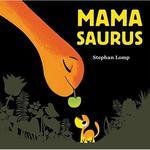 Mamasaurus book