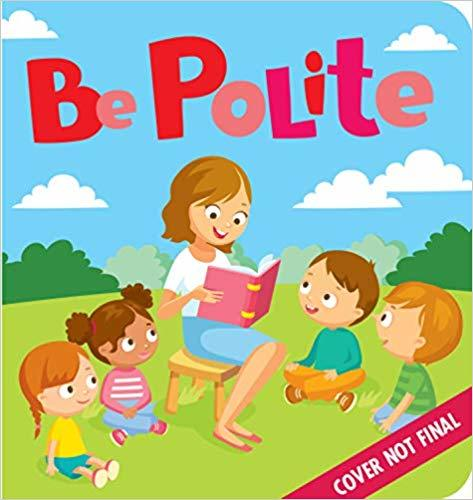 Manners: Be Polite book