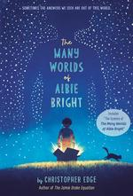 Many Worlds of Albie Bright book