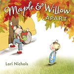 Maple and Willow Apart book