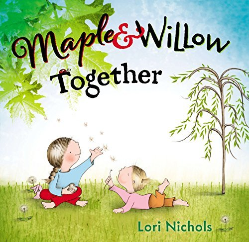 Maple and Willow Together book