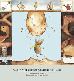 Marcus Mole and the Miraculous Potato book