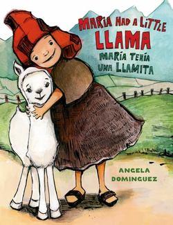 Maria Had a Little Llama / María Tenía Una Llamita book