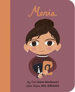 Maria Montessori: My First Maria Montessori book
