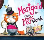 Marigold Finds the Magic Words book