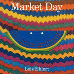 Market Day: A Story Told with Folk Art book
