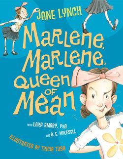 Marlene, Marlene, Queen of Mean book