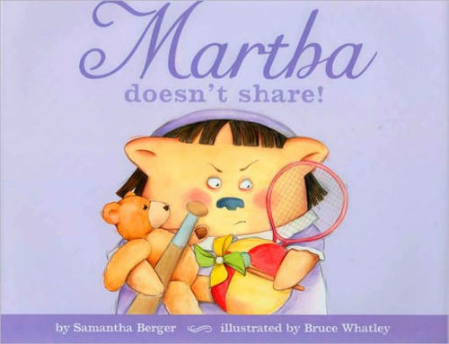Martha Doesn't Share book