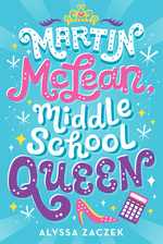 Martin McLean, Middle School Queen book