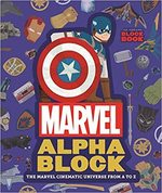 Marvel Alphablock: The Marvel Cinematic Universe from A to Z book