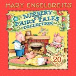 Mary Engelbreit's Nursery and Fairy Tales Collection book