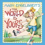 Mary Engelbreit's The World Is Yours book