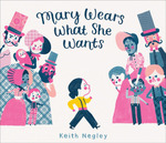 Mary Wears What She Wants book
