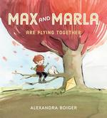 Max and Marla Are Flying Together book