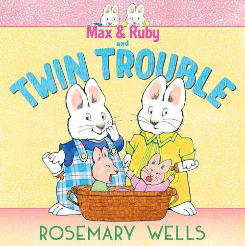 Max & Ruby and Twin Trouble book