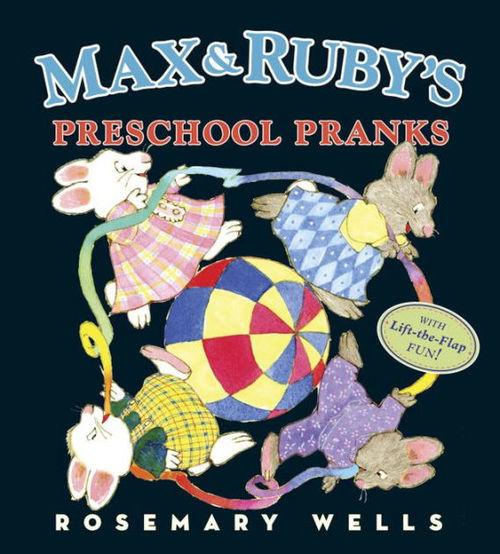 Max and Ruby's Preschool Pranks book