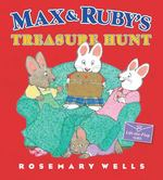 Max and Ruby's Treasure Hunt book