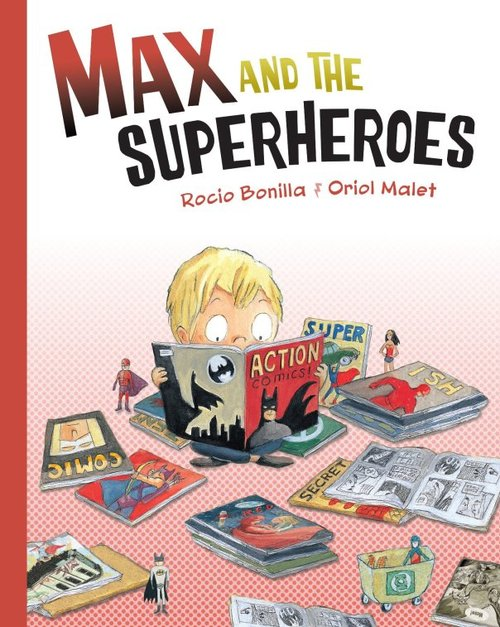Max and the Superheroes book