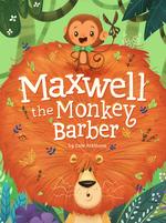 Maxwell the Monkey Barber book