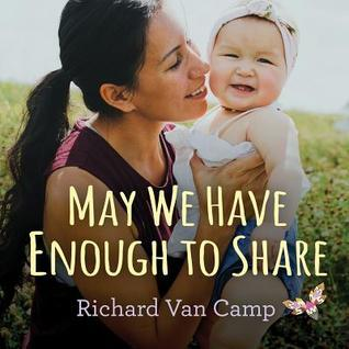 May We Have Enough to Share book