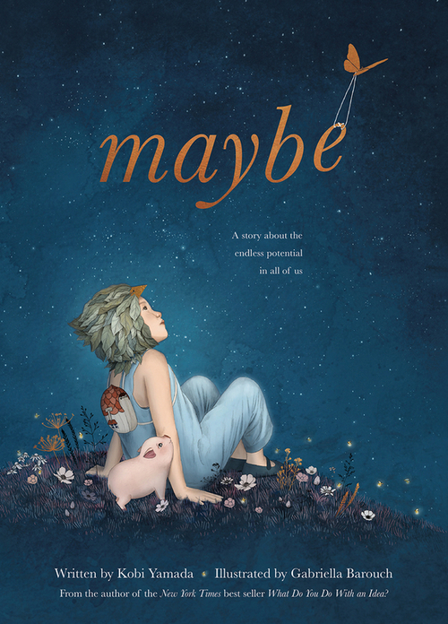 Maybe: A Story About the Endless Potential in All of Us book