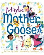 Maybe Mother Goose book