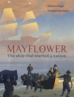 Mayflower: The Ship that Started a Nation book