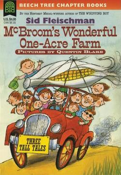 McBroom's Wonderful One-Acre Farm: Three Tall Tales book