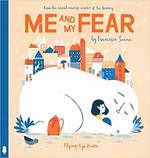 Me and My Fear book
