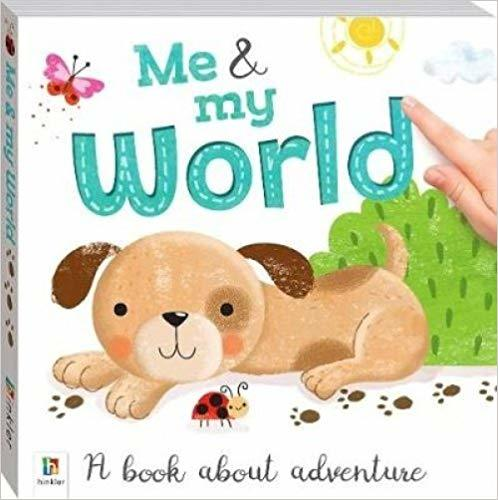 Me and My World: A book about adventure book