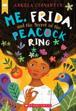 Me, Frida, and the Secret of the Peacock Ring book