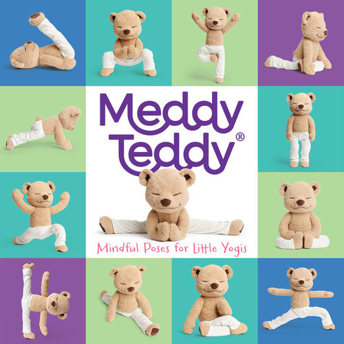 Meddy Teddy: Mindful Poses for Little Yogis book