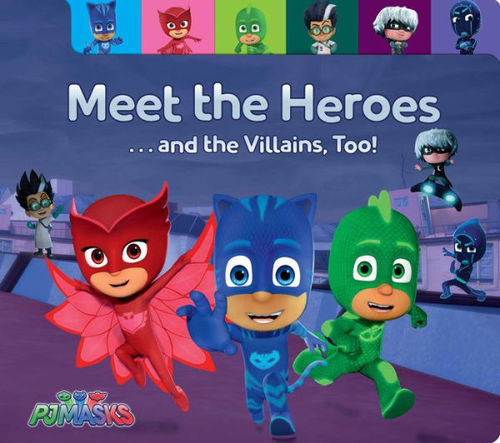 Meet the Heroes . . . and the Villains, Too! book