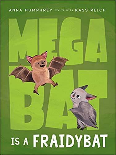 Megabat Is a Fraidybat book