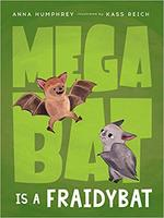 Megabat Is a Fraidybat book