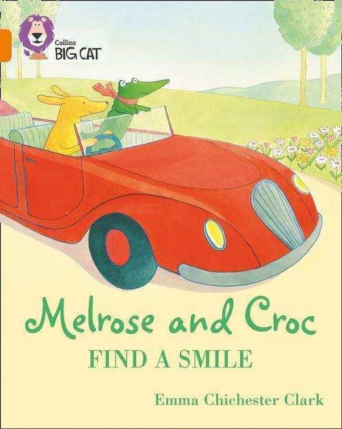 Melrose and Croc Find a Smile book