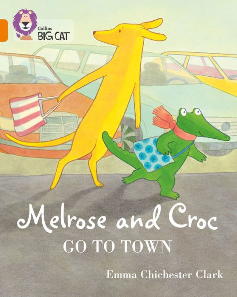 Melrose and Croc Go to Town book